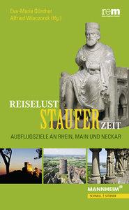 Reiselust Stauferzeit