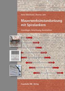 Mauerwerksinstandsetzung mit Spiralankern
