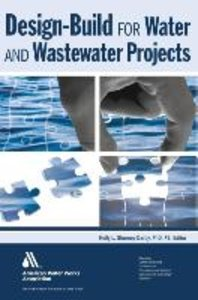 Design-Build for Water and Wastewater Projects