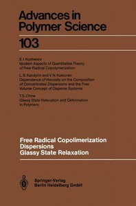 Free Radical Copolimerization, Dispersions, Glassy State Relaxat