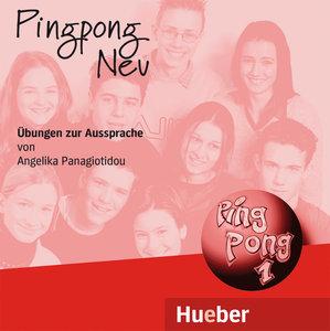 Pingpong neu 1. CD. Übungen zur Aussprache