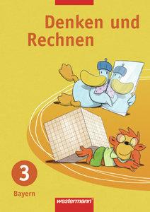 Denken und Rechnen 3. Schülerband. Grundschule. Bayern