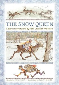 The Snow Queen: A Story in Seven Parts