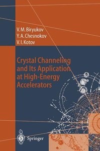 Crystal Channeling and Its Application at High-Energy Accelerato