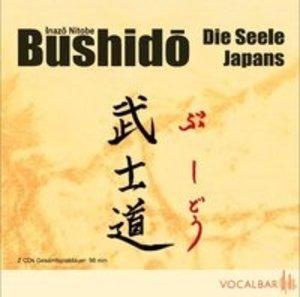 Bushido. Die Seele Japans
