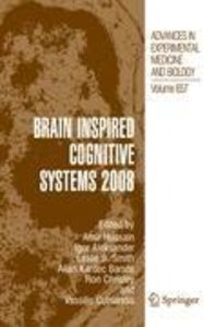 Brain Inspired Cognitive Systems 2008