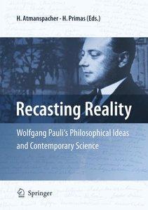 Recasting Reality