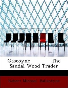 Gascoyne The Sandal Wood Trader