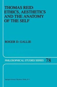 Thomas Reid: Ethics, Aesthetics and the Anatomy of the Self