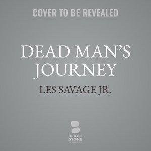 Dead Man\'s Journey: A Western Sextet