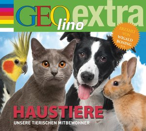 Haustiere - Unsere tierischen Mitbewohner