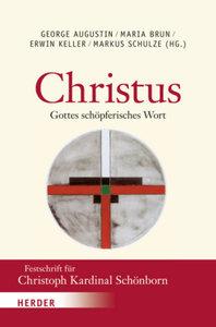 Christus - Gottes schöpferisches Wort
