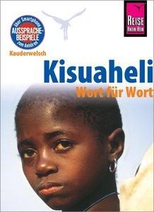 Reise Know-How Kauderwelsch Kisuaheli - Wort für Wort