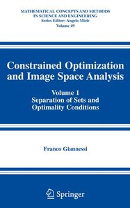 Constrained Optimization and Image Space Analysis