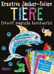 Kreative Zauber-Folien: Tiere: Set mit 10 Zaubertafeln, Folien u
