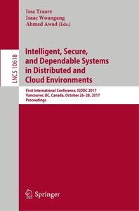 Intelligent, Secure, and Dependable Systems in Distributed and C