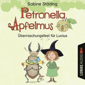 Petronella Apfelmus-Überraschungsfest für Lucius