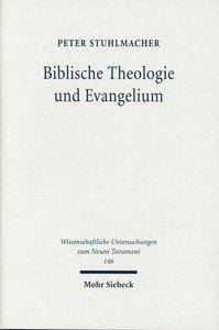 Biblische Theologie und Evangelium