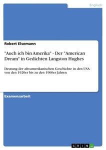 """""""Auch ich bin Amerika"""" - Der """"American Dream"""" in Gedichten Langs"""