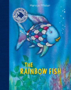 The Rainbow Fish Classic Edition