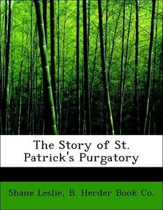 The Story of St. Patrick's Purgatory