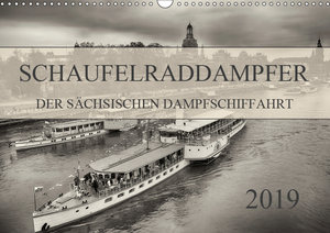 Schaufelraddampfer der Sächsischen Dampfschiffahrt (Wandkalender