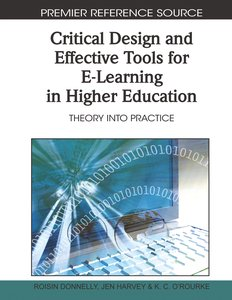 Critical Design and Effective Tools for E-Learning in Higher Edu
