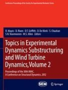 Topics in Experimental Dynamics Substructuring and Wind Turbine