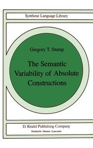 The Semantic Variability of Absolute Constructions