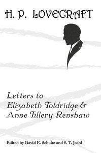 Letters to Elizabeth Toldridge and Anne Tillery Renshaw