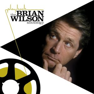 Playback:The Brian Wilson Anthology