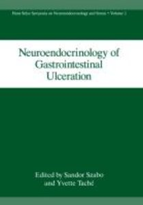 Neuroendocrinology of Gastrointestinal Ulceration