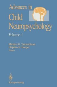 Advances in Child Neuropsychology