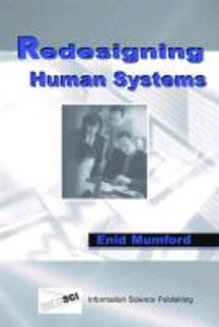 Redesigning Human Systems