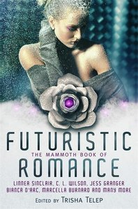 The Mammoth Book of Futuristic Romance