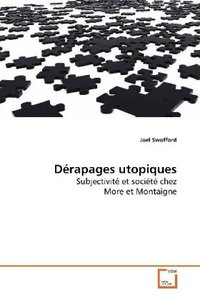 Dérapages utopiques