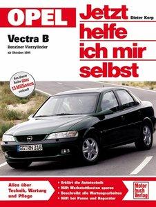 Opel Vectra B. Jetzt helfe ich mir selbst