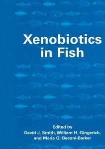 Xenobiotics in Fish