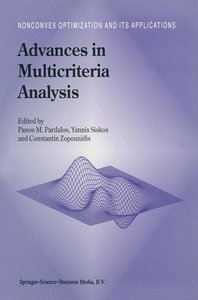 Advances in Multicriteria Analysis