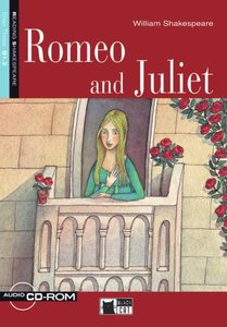Shakespeare, W: Romeo and Juliet/Buch mit Audio-/CD-ROM