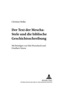 Der Text der Mescha-Stele und die biblische Geschichtsschreibung
