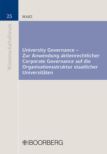 University Governance - Zur Anwendung aktienrechtlicher Corporat