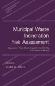 Municipal Waste Incineration Risk Assessment