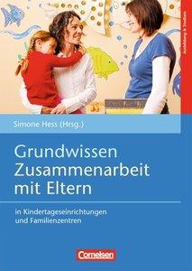 Grundwissen Zusammenarbeit mit Eltern in Kindertageseinrichtunge