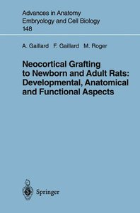Neocortical Grafting to Newborn and Adult Rats: Developmental, A
