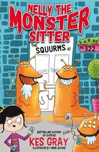 Nelly the Monster Sitter: The Squurms at No. 322