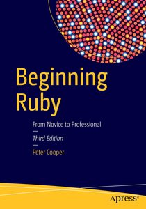 Beginning Ruby, Third Edition