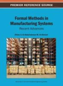 Formal Methods in Manufacturing Systems: Recent Advances