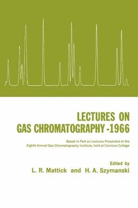 Lectures on Gas Chromatography 1966