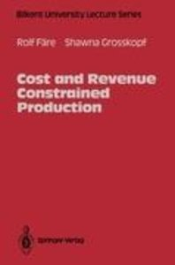 Cost and Revenue Constrained Production